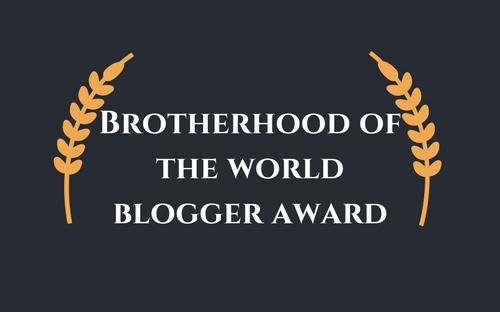 brotherhood-of-the-world-blogger-award-e1515846466932
