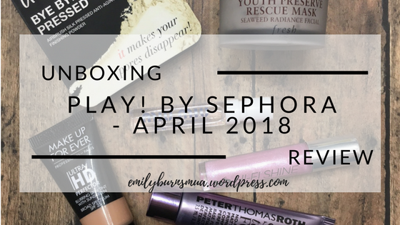 Play! by Sephora - March 2018